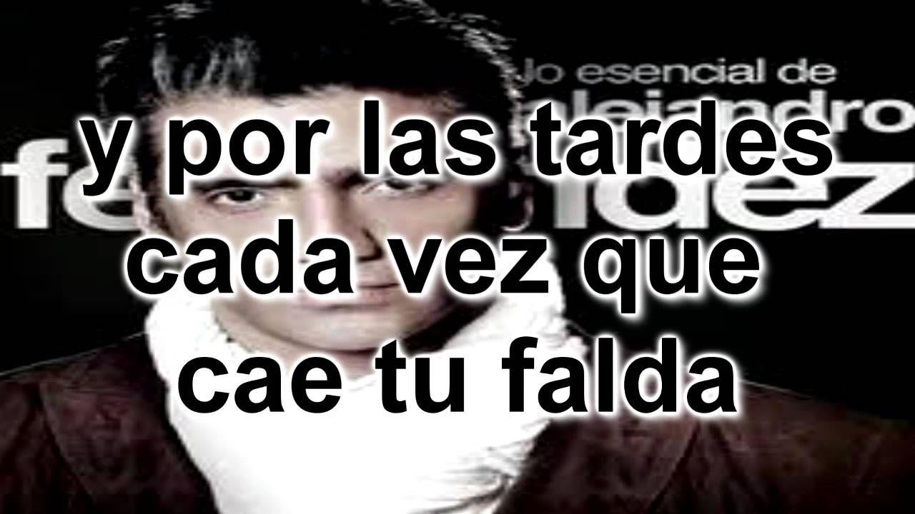 loco-Alejandro Fernandez (letra)