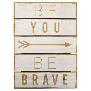 Be You Be Brave Plank Art Pillowfort Plank Art Pillow Fort Kids Gallery Wall