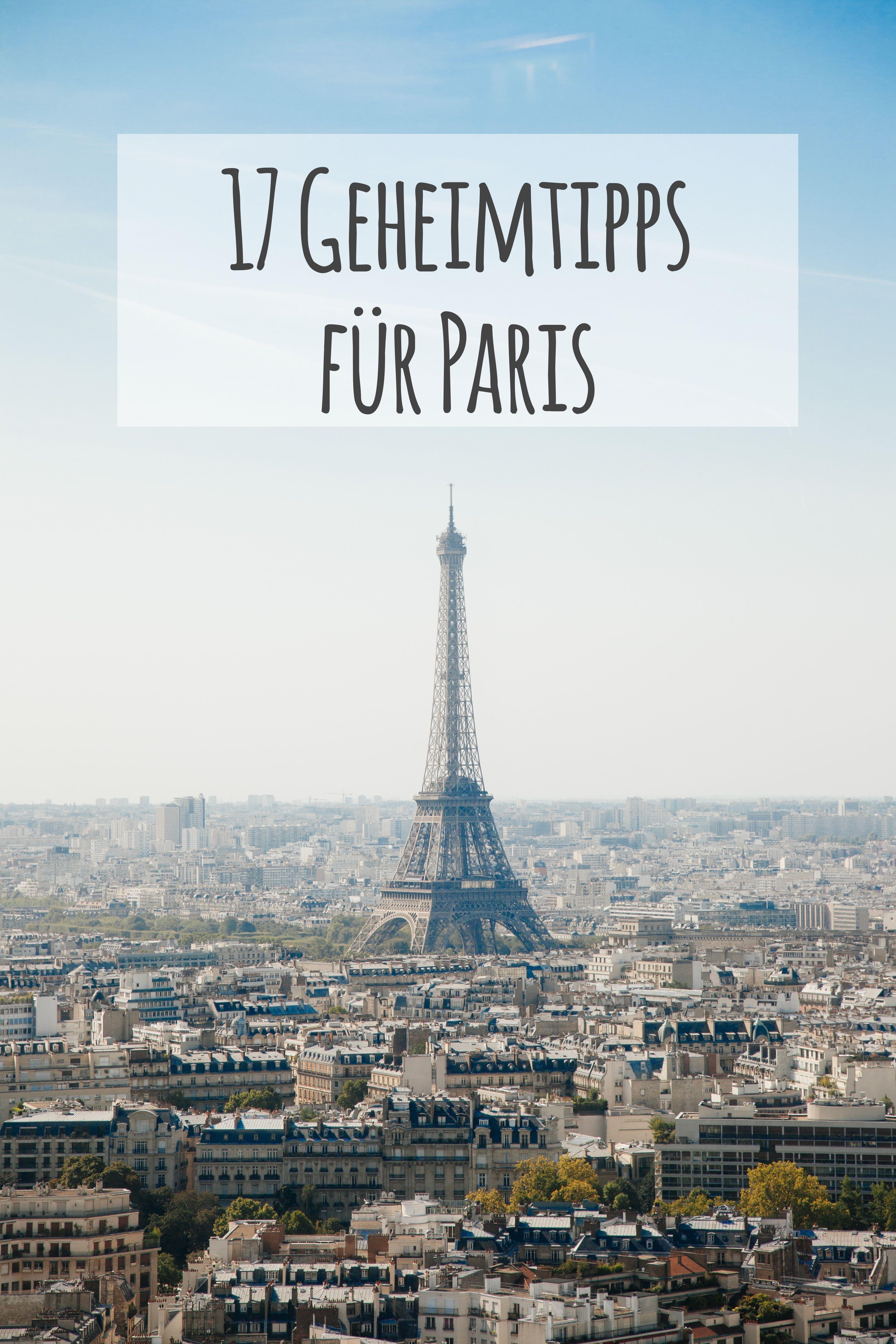 Tipps für deine Städtereise Paris Teil 1 – das darfst du nicht verpassen!
