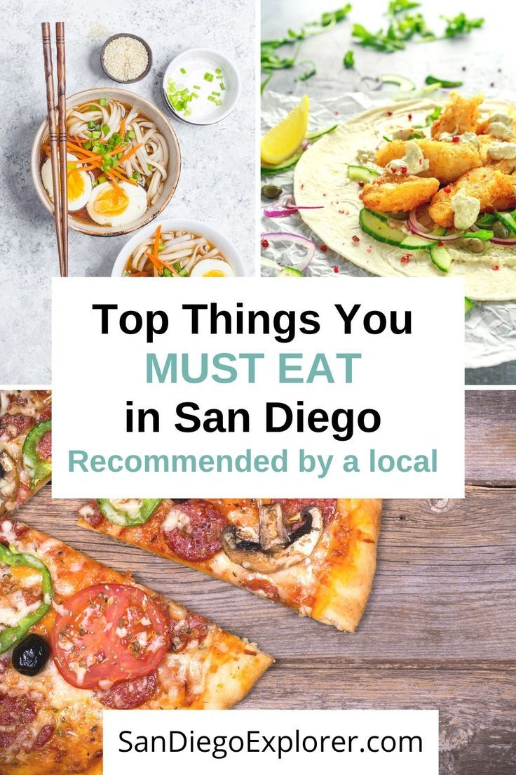 Top 10 Foods You Absolutely MUST Try in San Diego