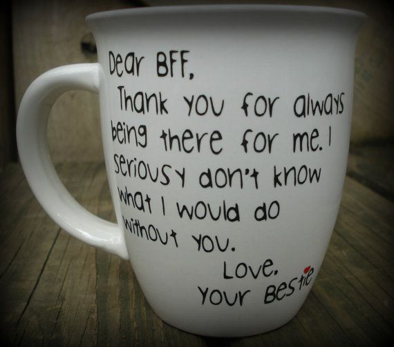ac5b765436d Dear BFF, Best Friend Mug, Best Friend Cup, Bestie, Thank you for always  being there cup, Missing you mug, BFF Personalized Coffee Mug