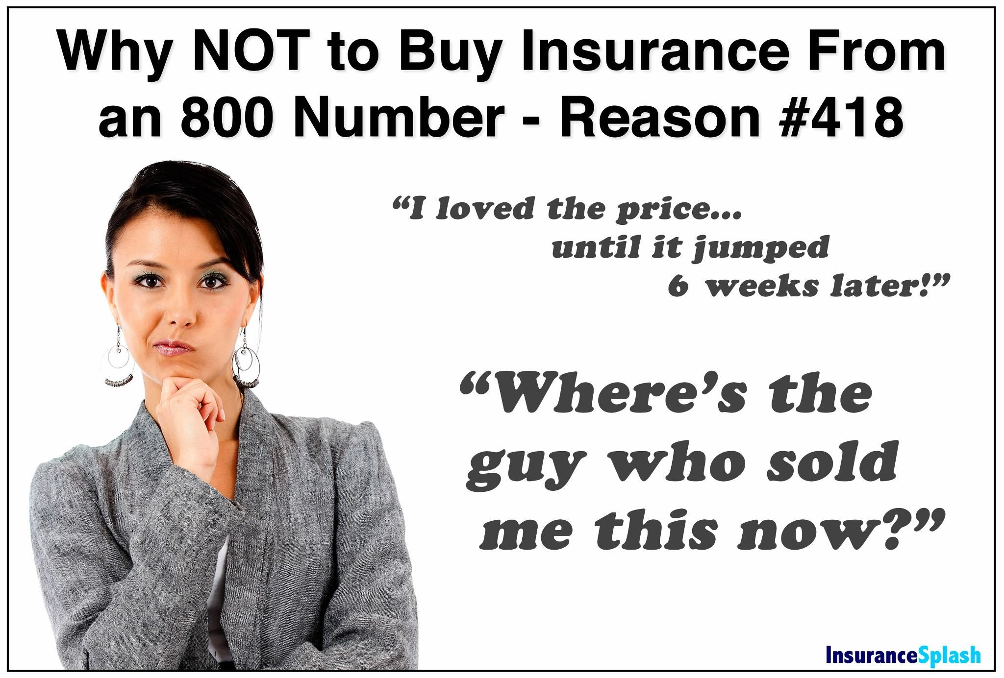 How Can You Trust A Promise From Someone You Ll Never Talk To Again Life Insurance Quotes Insurance Marketing Insurance Humor