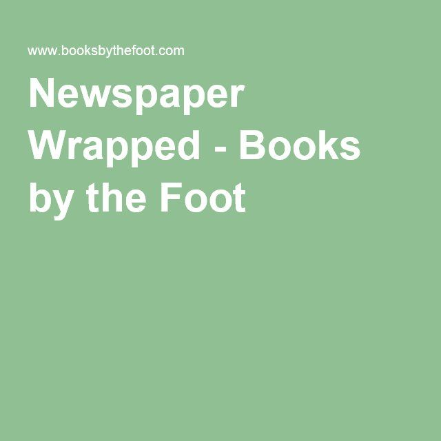 Newspaper Wrapped - Books by the Foot