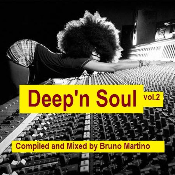 """Check out """"Deep'n Soul Vol.2"""" by Bruno Martino on Mixcloud"""