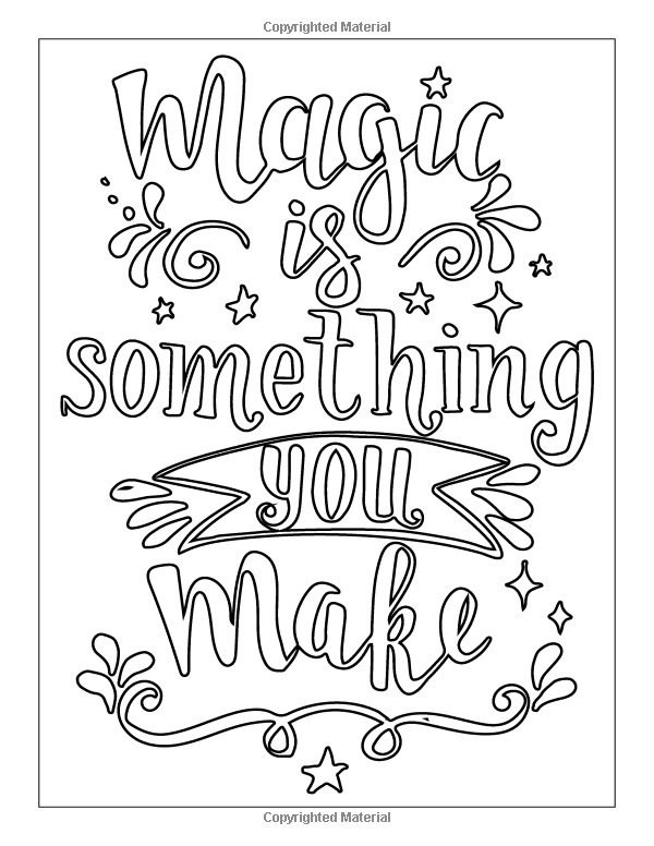 Amazon Com Magic Is Something You Make Hand Lettering Creative Coloring And Inspirations Quote Coloring Pages Swear Word Coloring Book Words Coloring Book