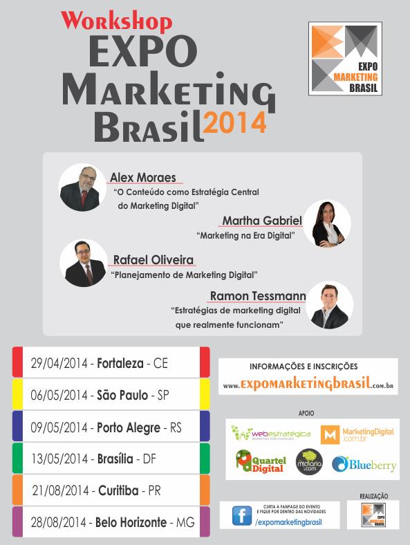 Workshop com profissionais de destaque no Marketing Digital do Brasil - Expo Marketing Brasil 2014.