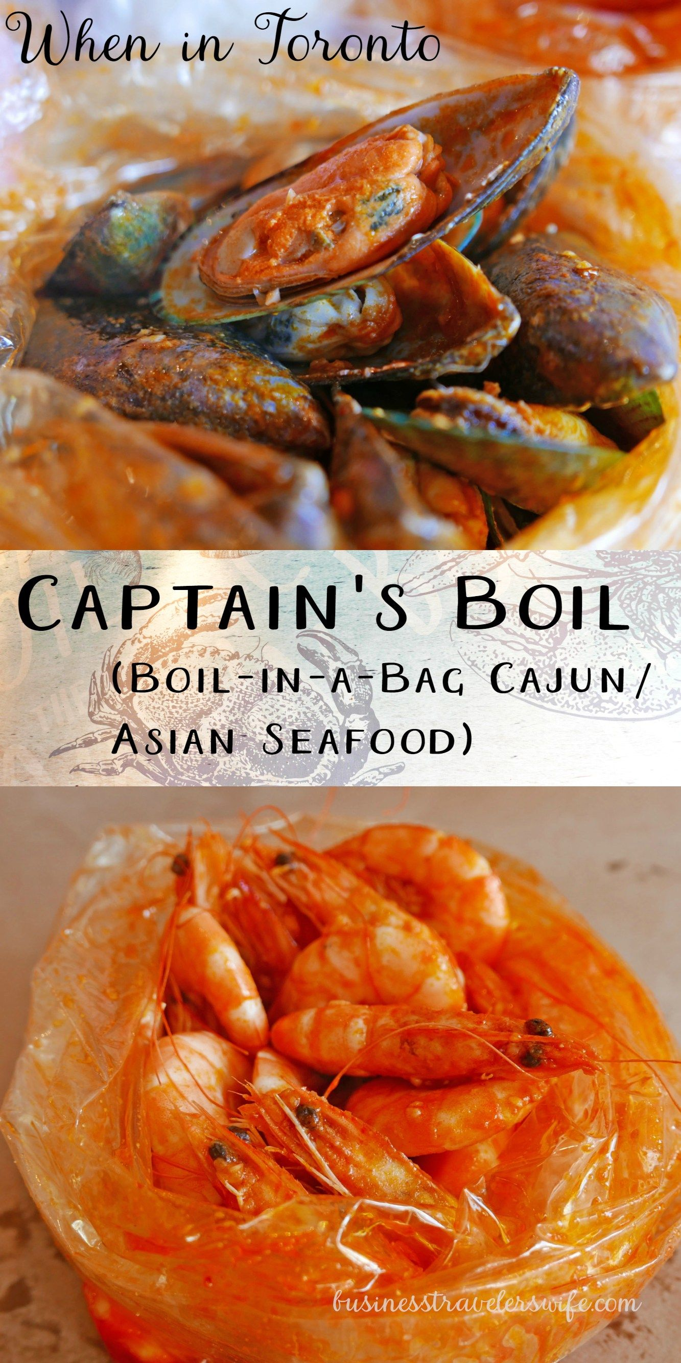When In Toronto The Captain S Boil Boil In A Bag Cajun Asian