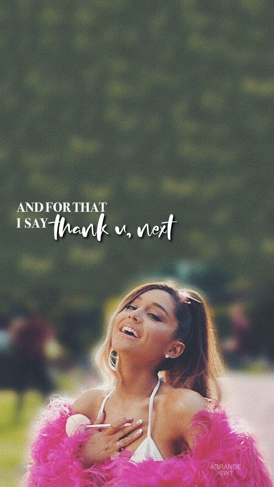 Lyrics From Thank U Next By Ariana Grande Follow My Insta