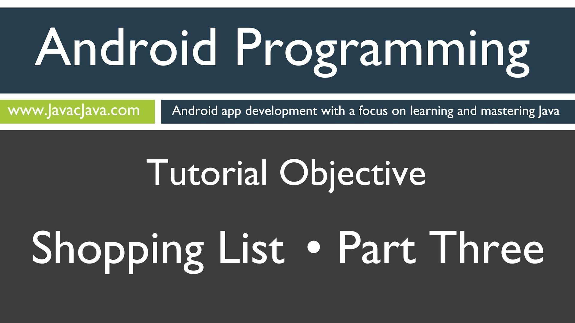 Learn Android Programming - Android Shopping List Part 3