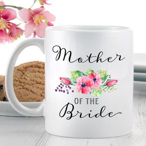 Mother of the Bride Coffee Mug - Gifts for In Laws - Wedding Gifts on Wedding Occasions