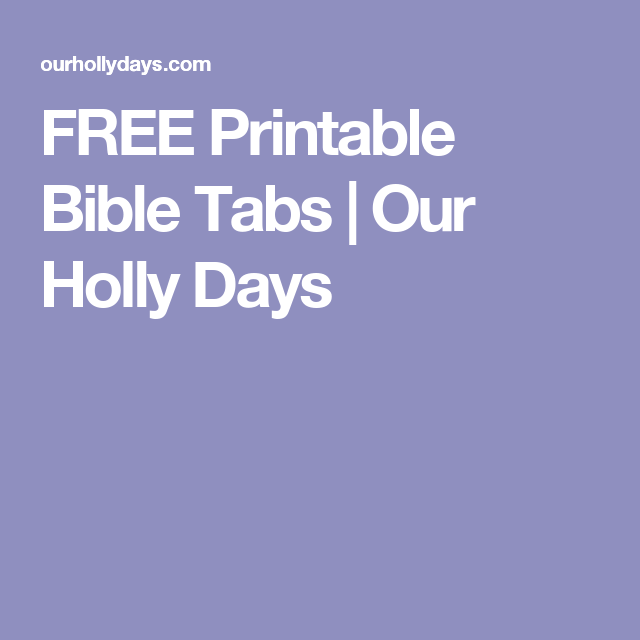 free printable bible tabs our holly days