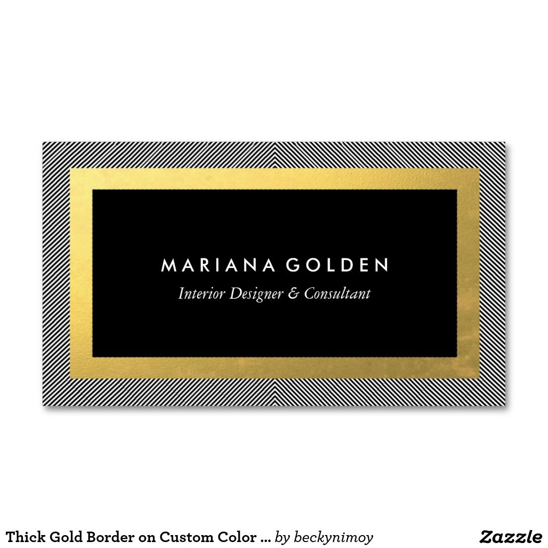 Thick Gold Border On Custom Color Business Card Zazzle Com
