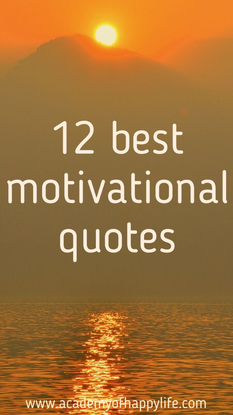 Daily Motivational Quote 12 Best Quotes To Motivate You To Achieve Your Dream  Daily