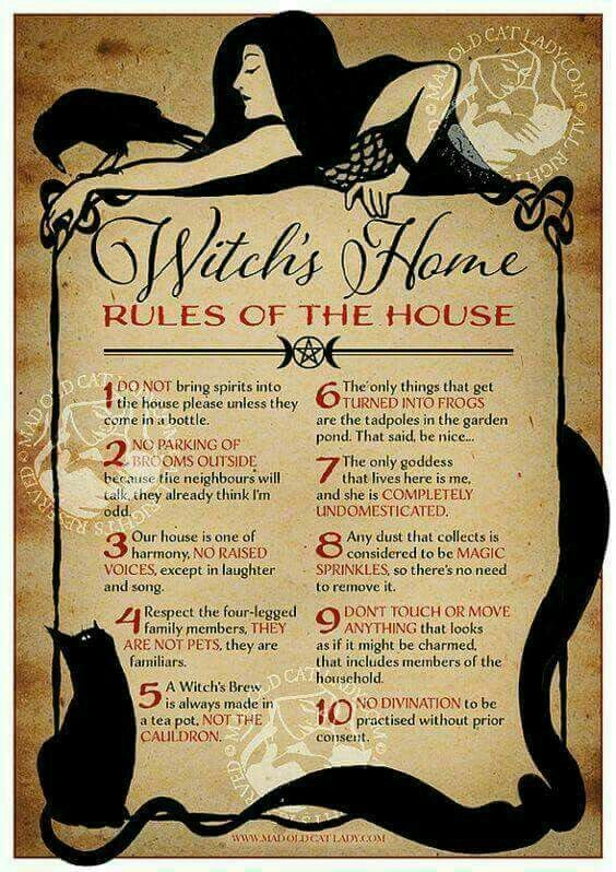 Witch\'s home rules | witchcraft thing I want | Pinterest | Witches ...