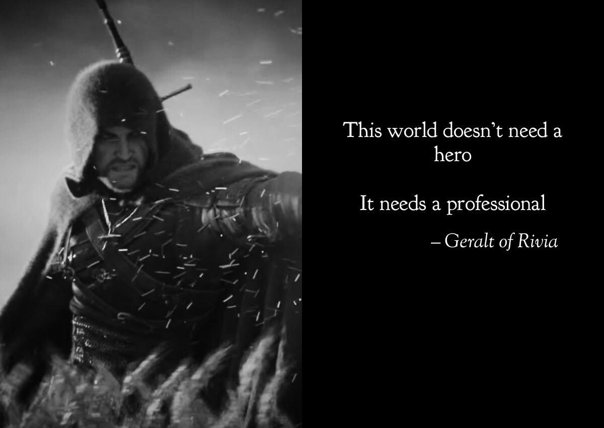 Another Wise Geralt Quote Witcher The Witcher Books The Witcher Geralt The Witcher
