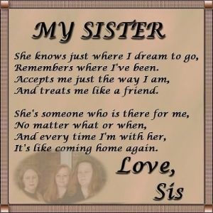 I Love My Baby Sister I Dont Know Where I Would Be Without Her