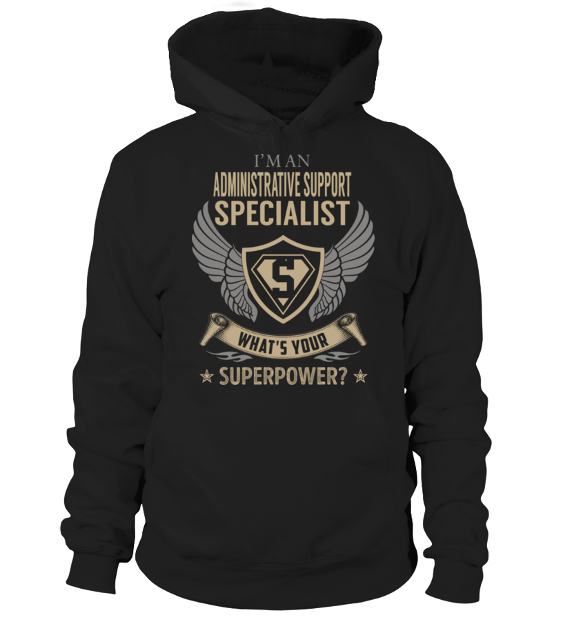 Administrative Support Specialist SuperPower #AdministrativeSupportSpecialist