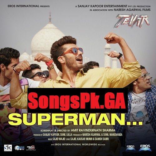 Songs Pk Superman Mp3 Song Download Tevar Movie Songs Pk Mp3 Song Mp3 Song Download Songs