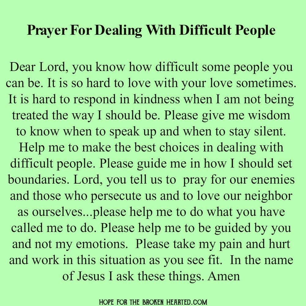 Difficult People Quotes Prayer For Dealing W Difficult People  Prayers  Bendiction