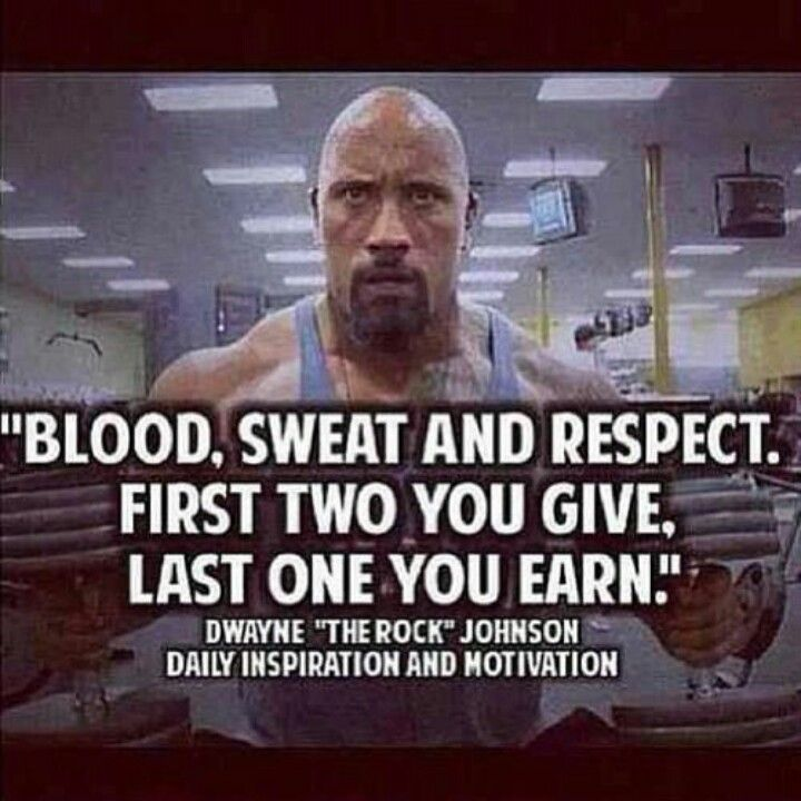 Fitness Motivational Quotes Blood, Sweat And Respect. First Two You Give  The Last One You Earn