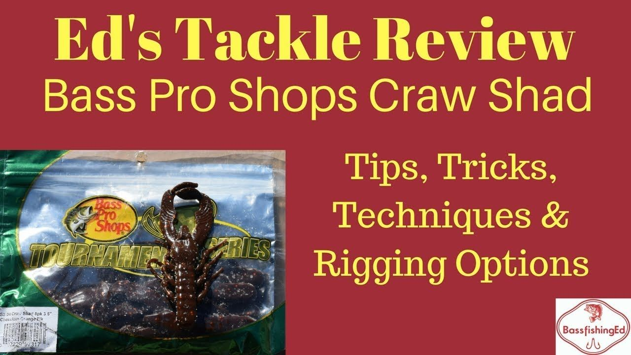 Bass Pro Shops Craw Shad Bass Fishing Tips and Techniques | Fishing ...