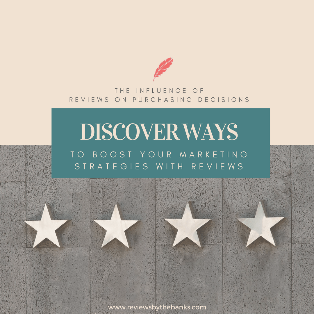 The Influence of Reviews on Purchasing Decisions