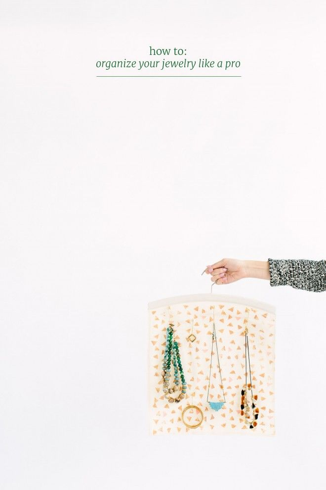 How To // Organize Your Jewelry Like A Pro