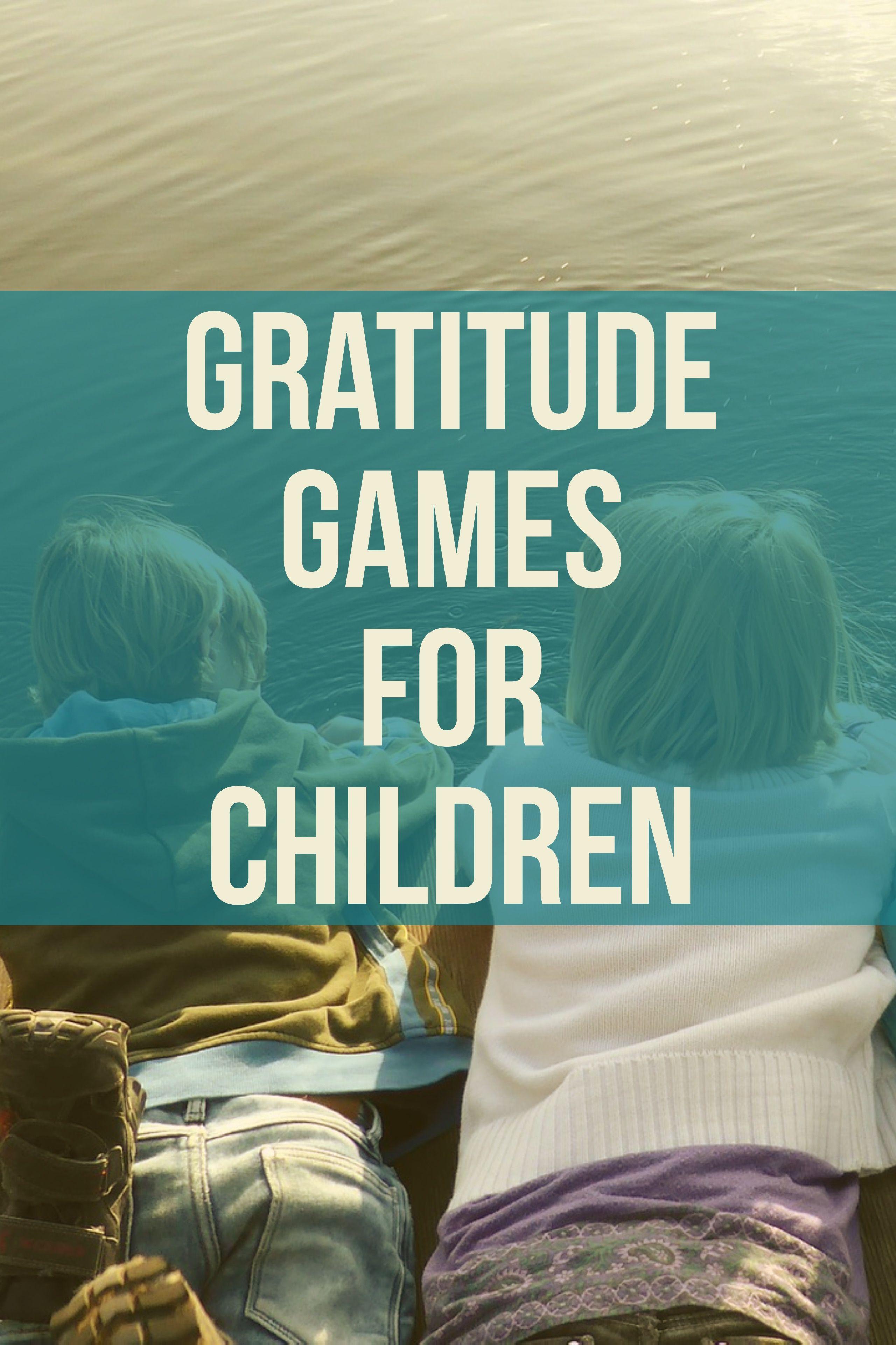Gratitude Games For Children The I Like Game