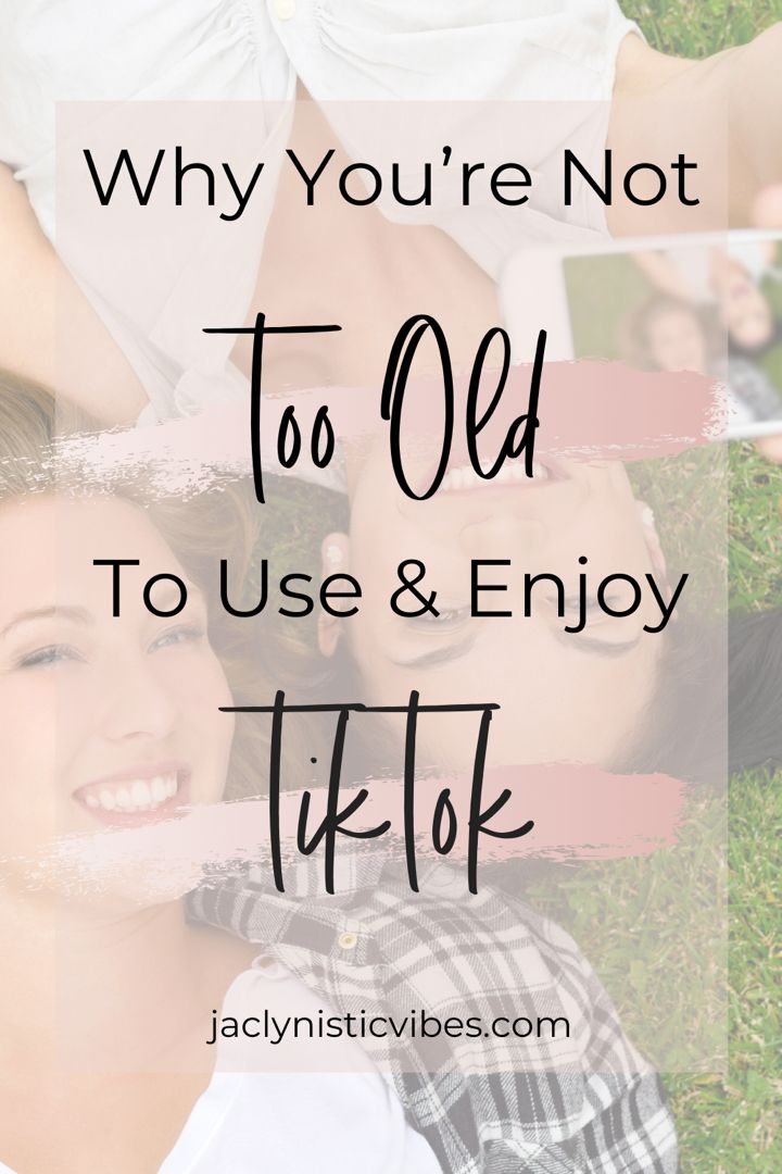 How To Use & Enjoy TikTok No Matter What Your Age in 2020