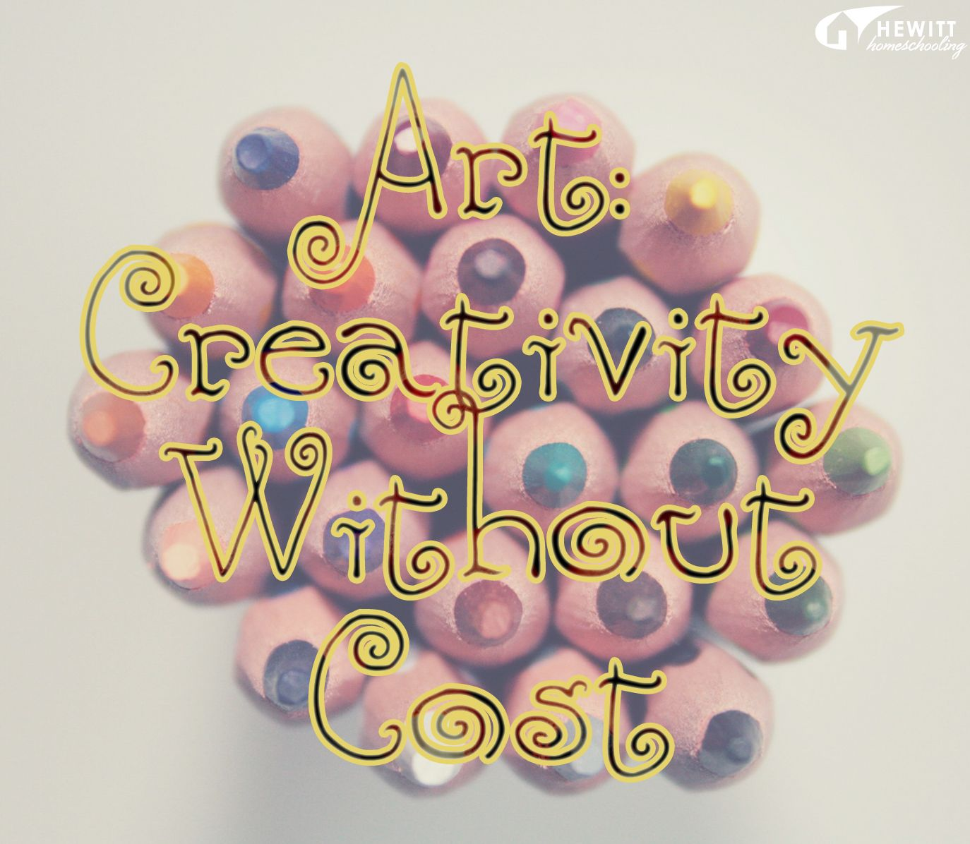 Art Creativity Without Cost Homeschooling