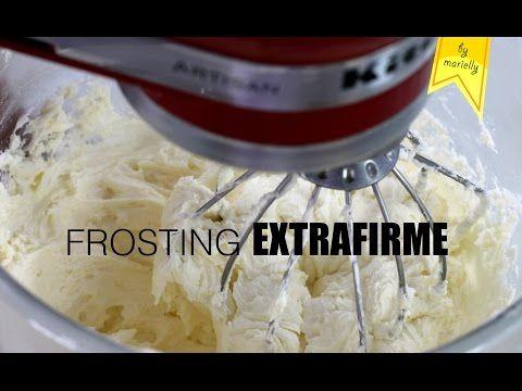 FROSTING EXTRAFIRME Cobertura para Tartas y Cupcakes | by MARIELLY - YouTube