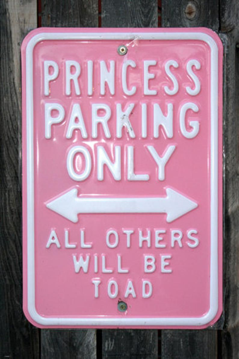 Funny Paper Poster Showing Parking Sign for Princess Parking Only 24x36