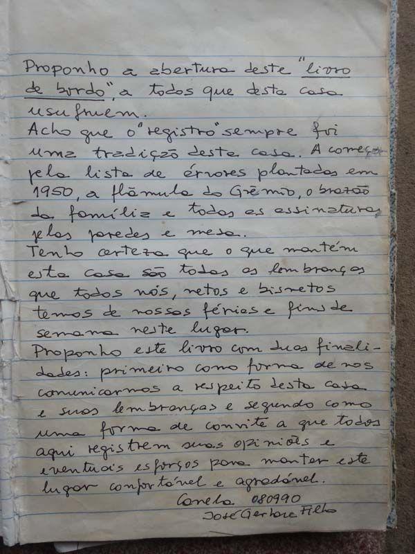 Primeira página do Diário de Bordo, escrita por Zeca Gerbase.