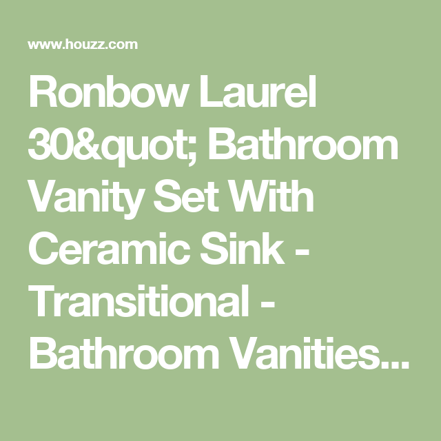 """Ronbow Laurel 30"""" Bathroom Vanity Set With Ceramic Sink - Transitional - Bathroom Vanities And Sink Consoles - by Ronbow Corp."""