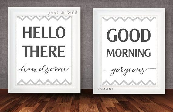 His And Hers Wall Art Hello There Handsome Good Morning Gorgeous S Bedroom