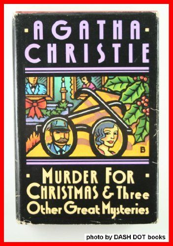 Murder for Christmas & Three Other Great Mysteries by Agatha…