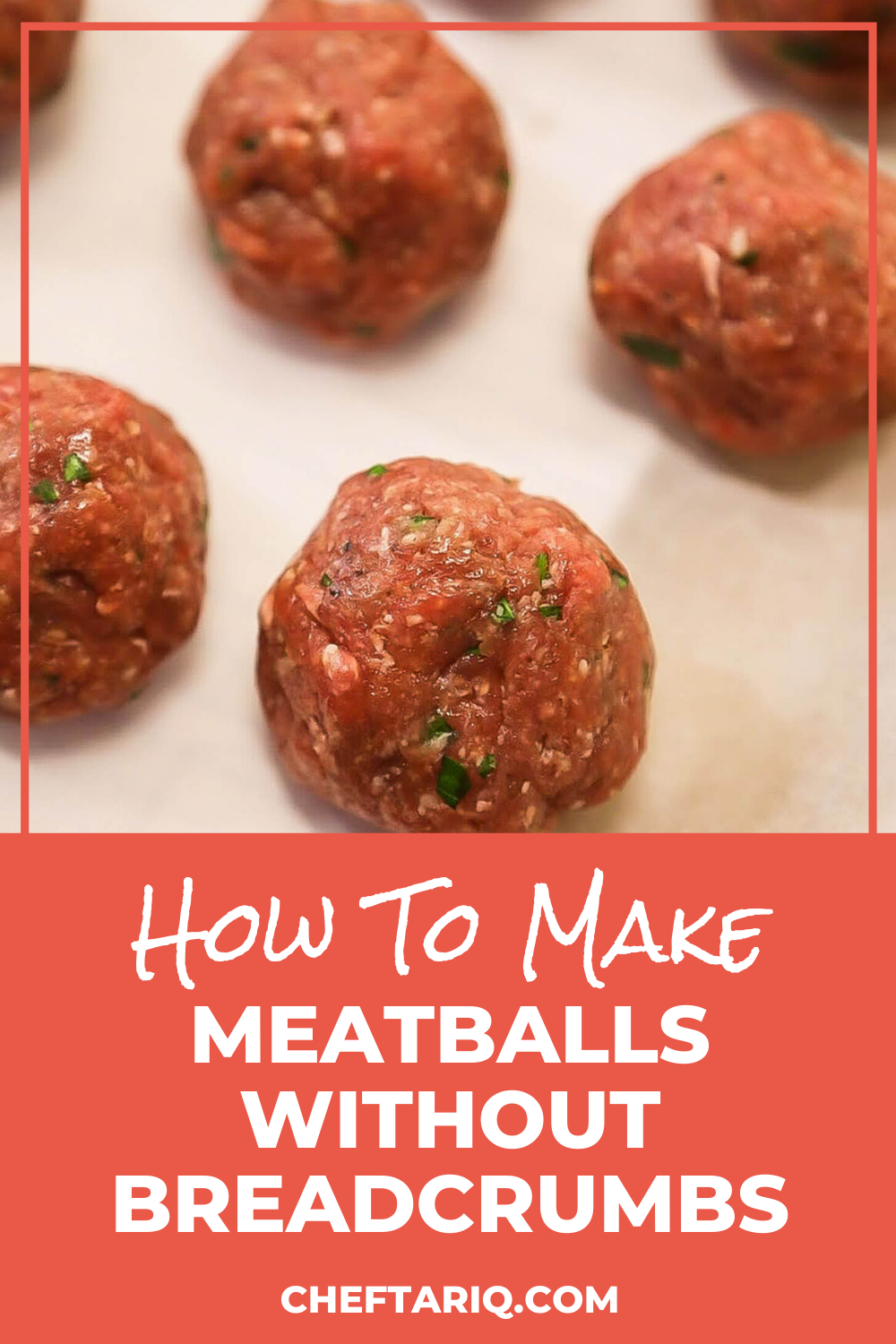 How To Make Meatballs Without Breadcrumbs Gluten Free Chef Tariq Recipe How To Make Meatballs Meatball Recipes Easy Meatballs