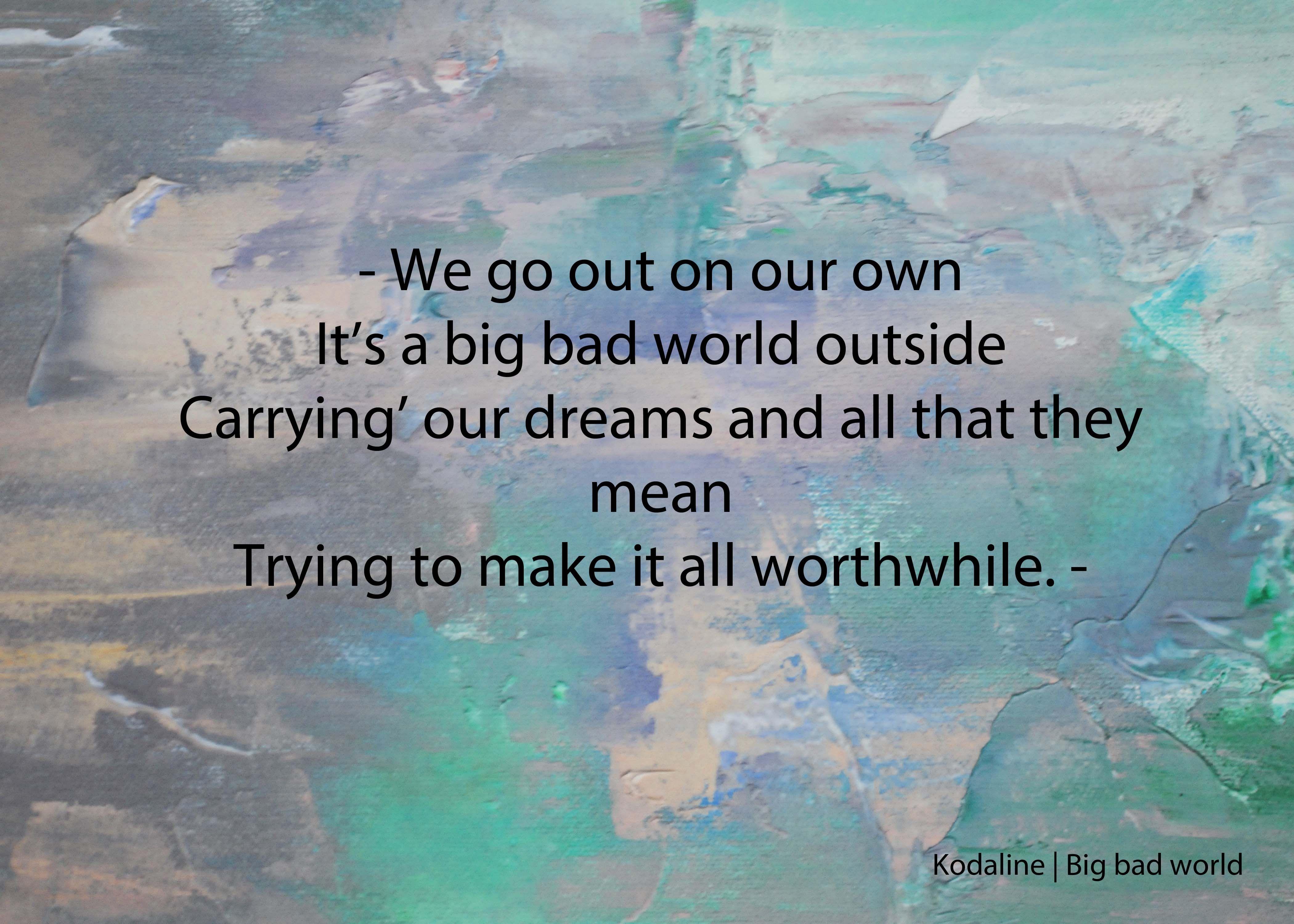 *kodaline* | Quotes | Pinterest | World