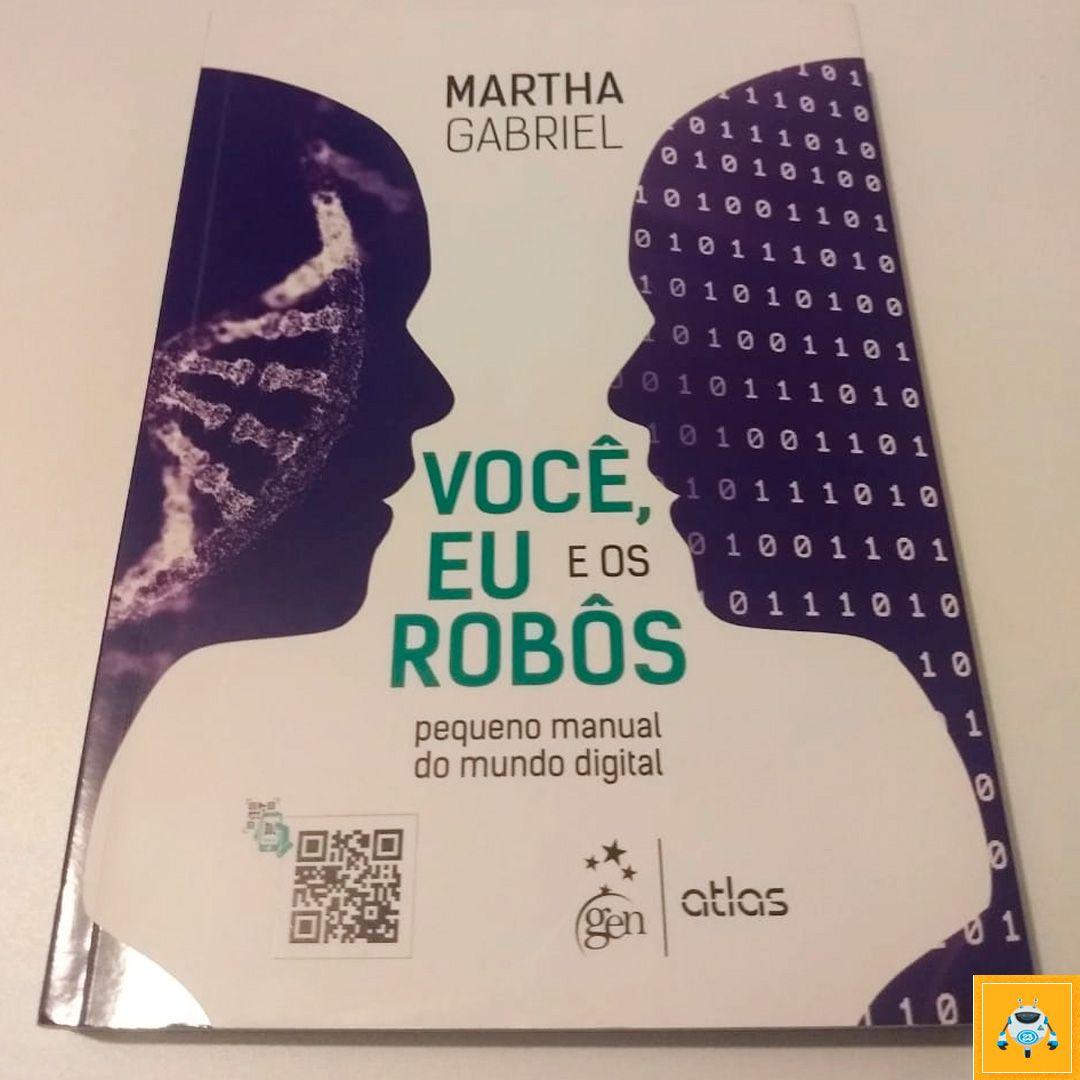 Dicas de livros 23: Você, Eu e os Robôs 🤖 Um excelente
