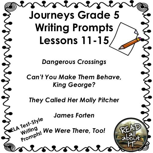 Journeys Grade 5 Unit 3-Lessons 11-15 Writing Bundle