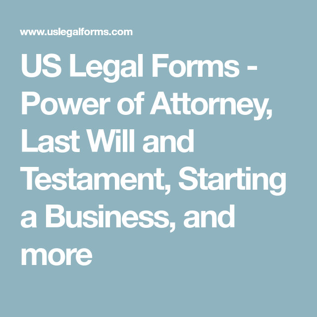 US Legal Forms Power Of Attorney Last Will And Testament - Us legal forms