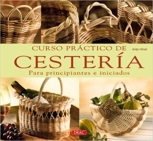 http://es.scribd.com/doc/63626257/Antje-Hovel-Curso-Practico-de-Cesteria