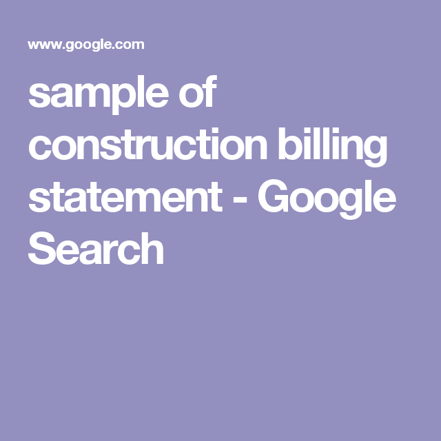Sample Of Construction Billing Statement  Google Search  Billing
