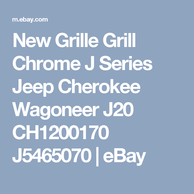 tail gate wiring harness oem jeep grand wagoneer 84 91 wire details about new grille grill chrome j series jeep cherokee wagoneer j20 ch1200170 j5465070