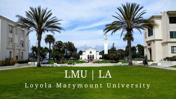 Loyola Marymount University Loyola Marymount University University College Campus