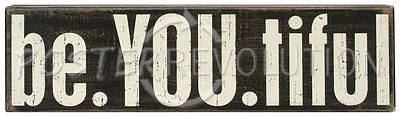 be.YOU.tiful Wood Sign