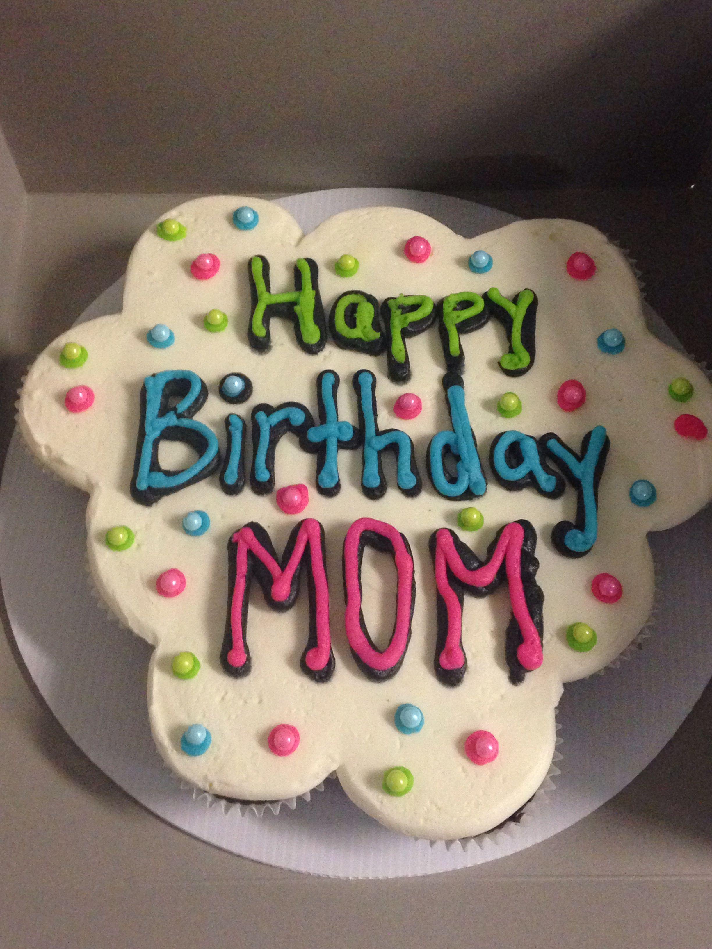 Happy Birthday Mom Cupcake Cake Happy Birthday Cakes Birthday Cake For Mom Happy Birthday Cake Images