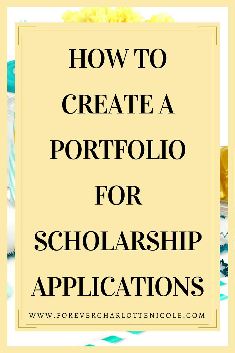 How to Create a Scholarship Application Portfolio This