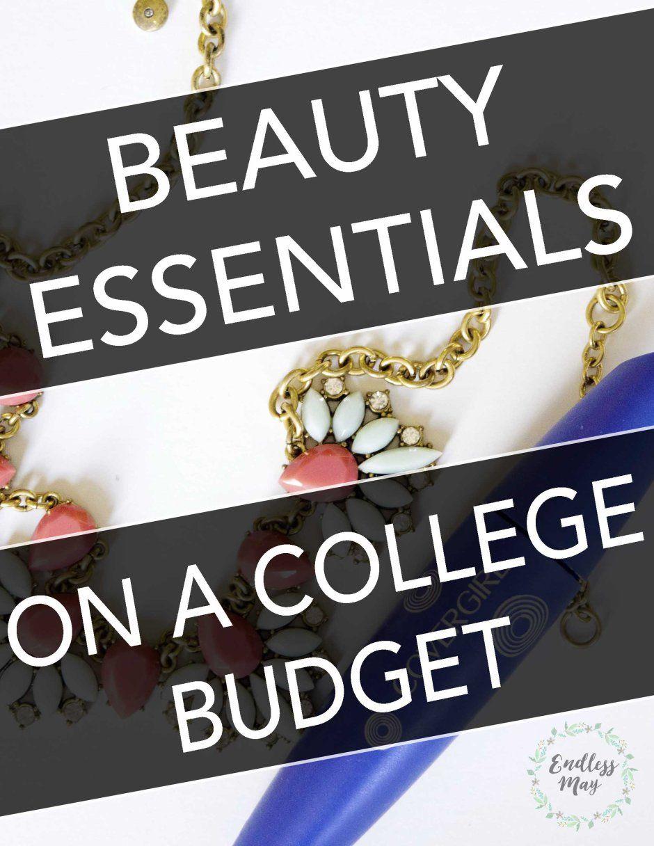 Beauty Essentials on a College Budget #beautyessentials