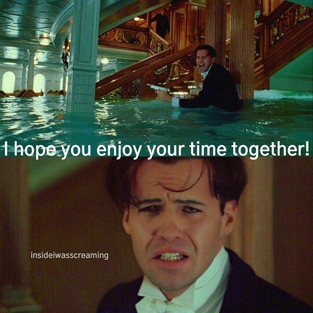 Never Let Go Titanic Quote: CAL HOCKLEY IS SUCH UNIMAGINABLE SCUM
